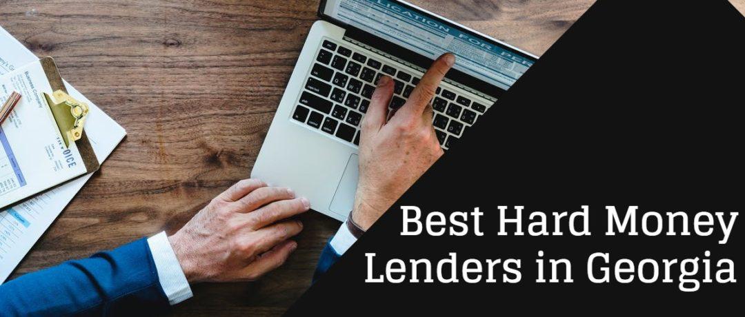Best Hard Money Lenders in Georgia