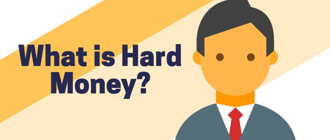 What is Hard Money?